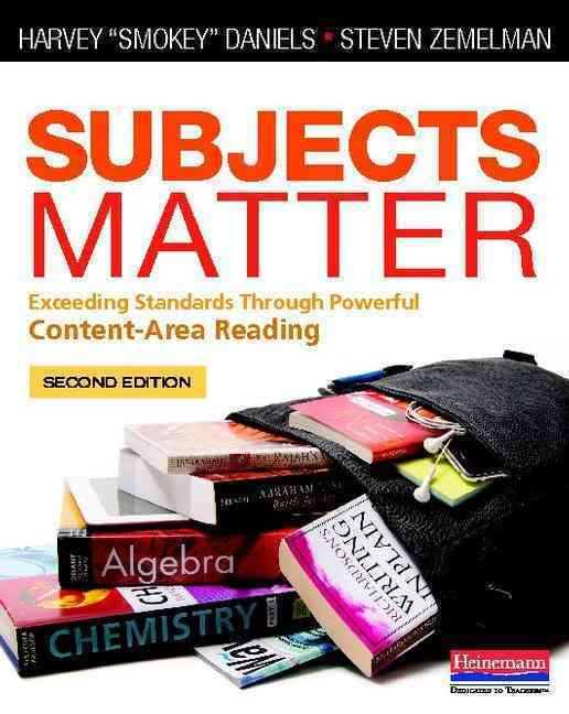 Subjects Matter By Daniels, Harvey/ Zemelman, Steven
