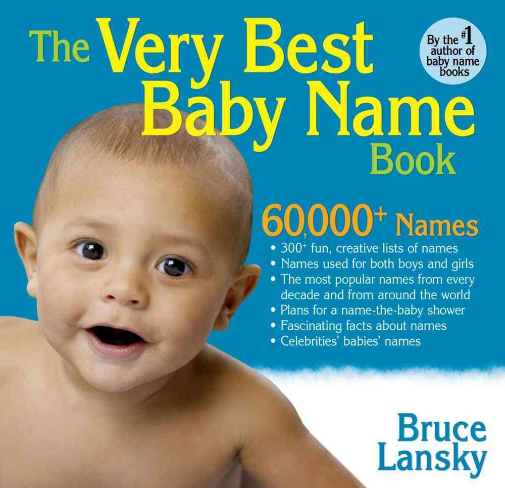 The Very Best Baby Name Book By Lansky, Bruce